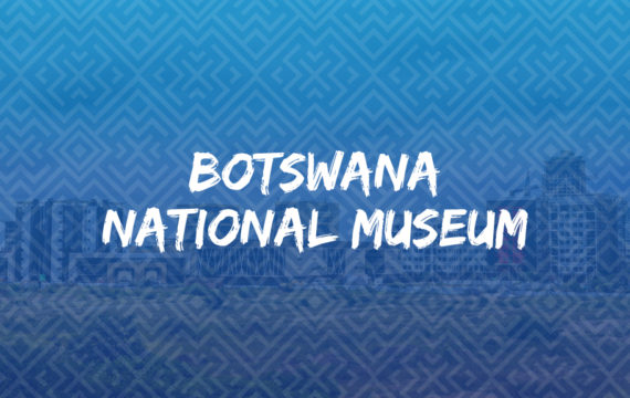 Botswana National Museum_blog image
